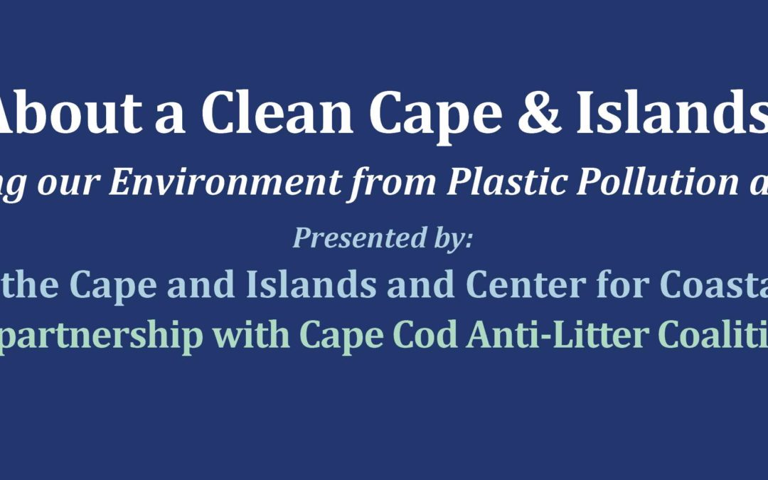 CARE About a Clean Cape Cod Summit #2